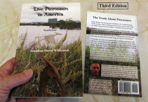 """Front and back covers of the nonfiction cryptozoology book """"Live Pterosaurs in America"""" - 3rd edition - by Jonathan David Whitcomb"""